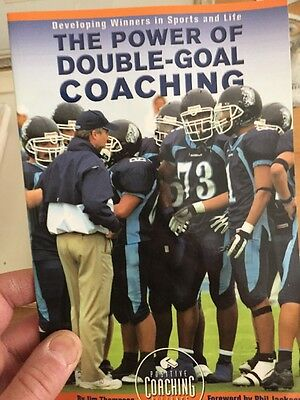 The Power of Double-Goal Coaching : Developing Winners in Sports and Life by Ji…