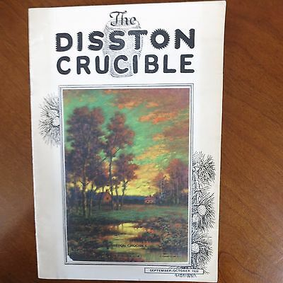 RARE Vintage Booklet DISSTON CRUCIBLE/History ADS  PRITCHEN ARTIST/SUNSET 1928