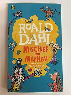 Mischief and Mayhem - by Roald Dahl
