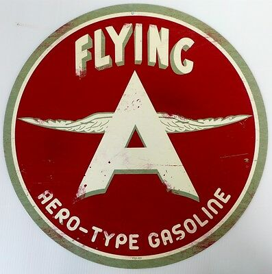Flying A Aero-Type Gasoline  All Weather Metal Sign Aged Look