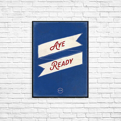 Aye Ready Rangers FC motto A4  Art Poster Retro Vintage Style Print Glasgow Gers