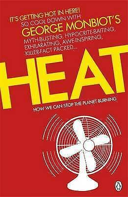 Heat: How We Can Stop the Planet Burning, Monbiot, George, New Book