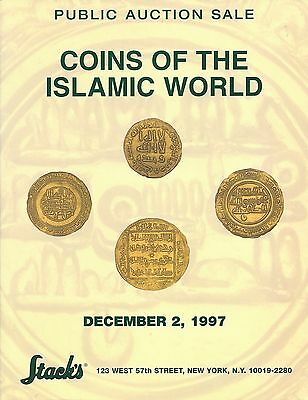 Stack's COINS OF THE ISLAMIC WORLD PUBLIC AUCTION SALE CATALOG DECEMBER 2 1997