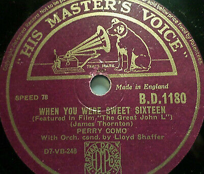 "PERRY COMO ""When You Were Sweet Sixteen (from the fim ""The Great John L"") HMV"