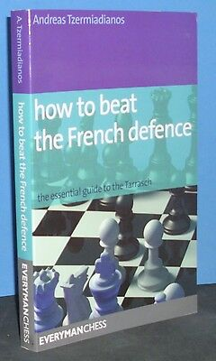 How to Beat the French Defence by Andreas Tzemiadiano (Chess Book)