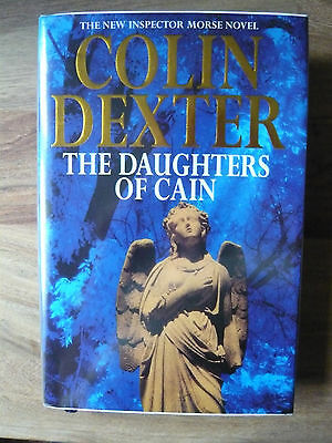 The Daughters Of Cain By Colin Dexter. First Edition Signed 1994