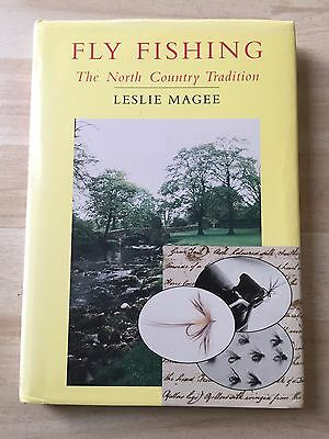 Fly Fishing The North Country Tradition Leslie Magee 1St Edition