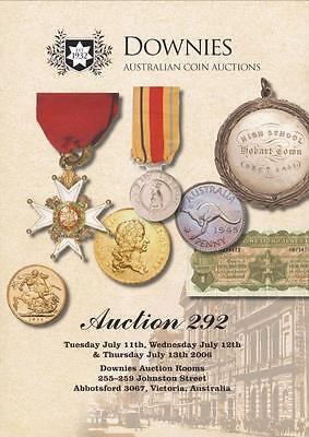 Downie's, Australian Coins & Banknotes, Auction Catalogue #292 July 2006