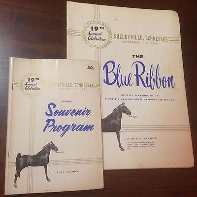 The Blue Ribbon Tennessee Walking Horse Yearbook and Program 19th Edition (1957)