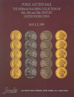 STACK'S THE HERMAN HALPERN COLLECTION OF 18th, 19th & 20th CENTURY US COINS 1999