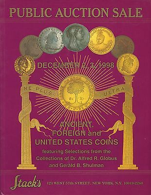 Stack's Ancient Foreign & United States Coins Globus & Shulman Collection 1998