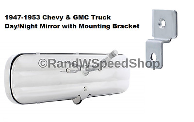 Day Night 1947-1953 Chevy GMC Truck Interior Rear View Mirror & Mounting Bracket
