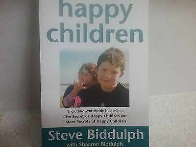 The Complete Secrets of Happy Children: A Guide for Parents by Sharon...