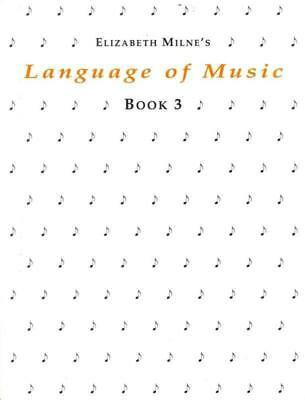 Language Of Music Book 3