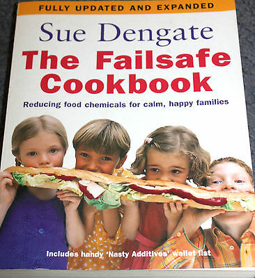 Cook Book - THE FAILSAFE COOKBOOK by Sue Dengate  Fully updated & revised