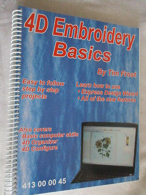 4D Ebroidery Basics by Tim Frost