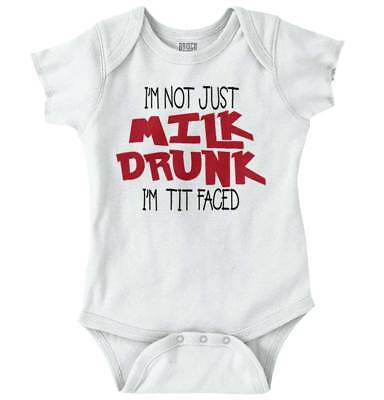 Milk Drunk Tit Faced Drinking Funny Quote Ironic Cute Baby Romper Bodysuit