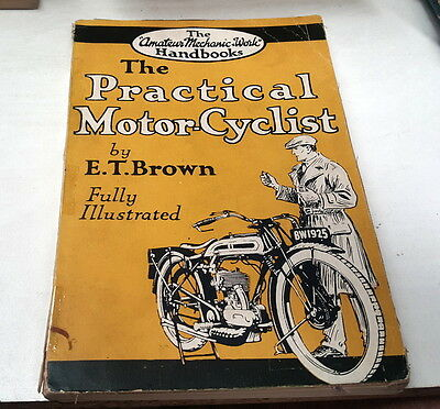 1926 THE PRACTICAL MOTORCYCLIST 1ST Edition  RARE