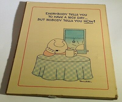 Vintage Ziggy Comic Desk / Wall plaque: Everybody tells you to have a nice day..