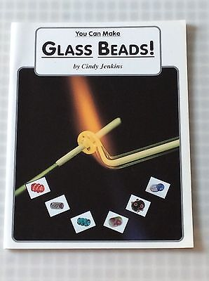 YOU CAN MAKE GLASS BEADS by Cindy Jenkins