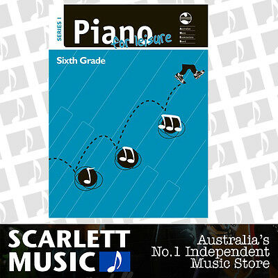 AMEB - Piano for Leisure - Series 1 - Grade 6 (Six) *BRAND NEW*