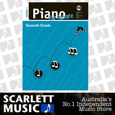 AMEB - Piano for Leisure - Series 1 - Grade 7 (Seven) *BRAND NEW*