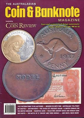 The Australasian Coin and Banknote Magazine, May 2008, Volume 11, Number 4