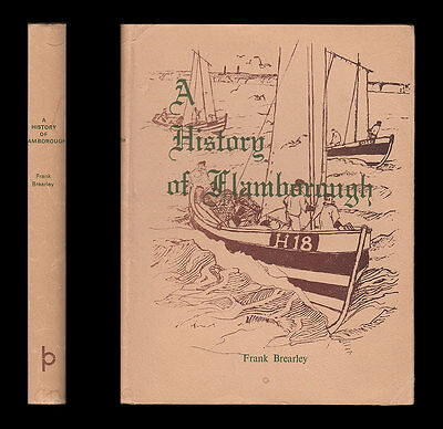1971 Brearley HISTORY OF FLAMBOROUGH  Fishing EAST RIDING of YORKSHIRE Smuggling