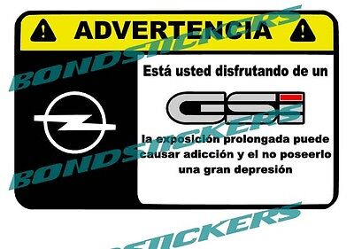 Vinilo impreso pegatina ADVERTENCIA OPEL GSI  RACING STICKER DECAL