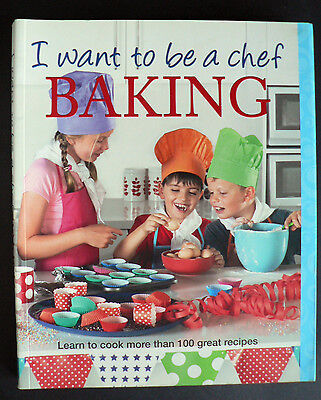 I Want to be a Chef: Baking by Murdoch Books (Paperback, 2010)