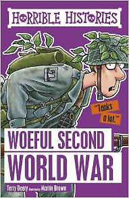 Woeful Second World War (Horrible Histories), New, Brown, Martin, Deary, Terry B