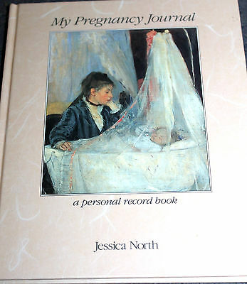NEW Hardcover Book  MY PREGNANCY JOURNAL by Jessica North Record Book