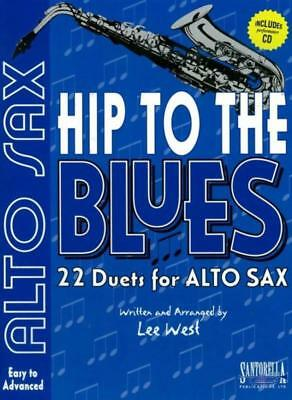 Hip To The Blues Alto Sax Duets Book & Cd