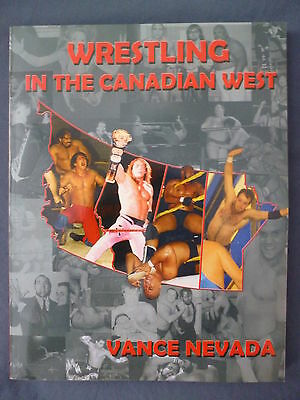 Wrestling in the Canadian West book MINT soft cover 224 pages signed!