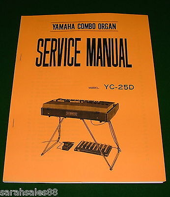 Service Manual for the YAMAHA YC-25D Combo Organ: Schematic s, Layouts, Wiring..