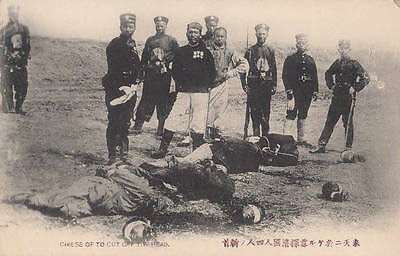CHINA Chinese Chie Se of to cut off the head execution beheading Chine Japan