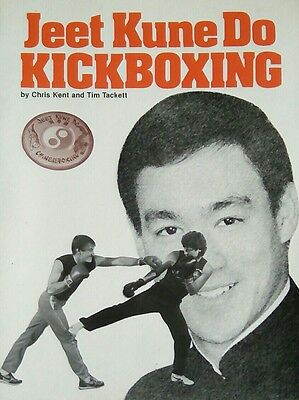 JEET KUNE DO KICKBOXING by Tim Tackett & Chris Kent (paperback) JKD Bruce Lee