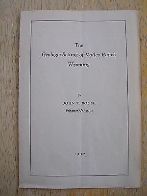 1932 The Geologic Setting of Valley Ranch Wyoming,by John T. Rouse, Princeton Un