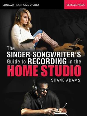 Singer Songwriters Guide Recording In Home Studio