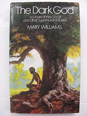 Mary Williams - THE DARK GOD (1980) - Supernatural Stories