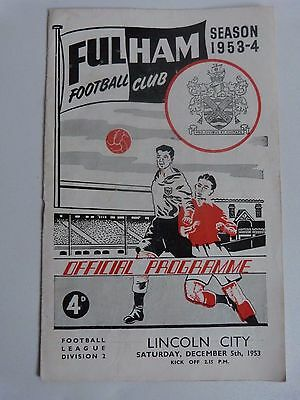 1953/54 Fulham V Lincoln City - Division Two  - Hill/robson/haynes Played