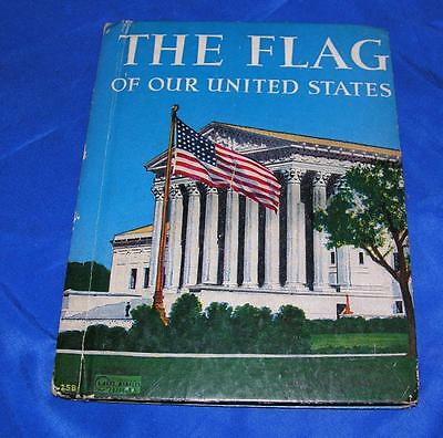 VTG 1938 RAND MCNALLY Chidrens PATRIOTIC BOOK Flag of Our US COL JAMES MOSS