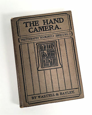 Antique Photography Book THE HAND CAMERA by Wastell & Bayley 1905~How To~Vintage