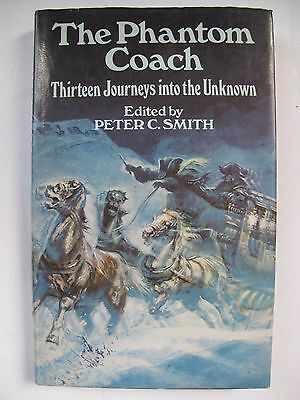 Peter C Smith – THE PHANTOM COACH (1979) – Supernatural Stories