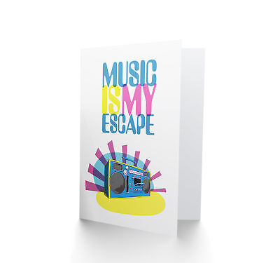 Music Is My Escape Blank Greeting Card CP3330
