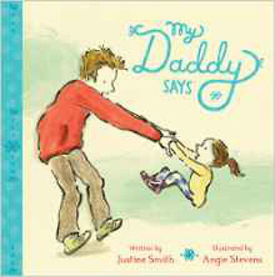 My Daddy Says (Families and Friends), New,  Book