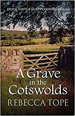 A Grave in the Cotswolds (Cotswold Mysteries), New, Rebecca, Tope Book