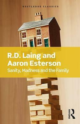 Sanity, Madness and the Family, R. D. Laing