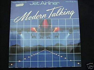 """modern Talking Maxi 45 Tours Germany Jet Airliner"
