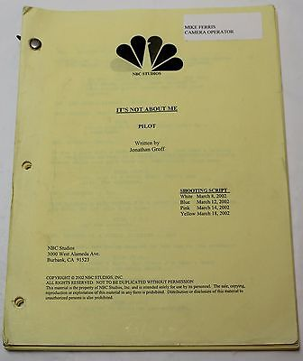 It's Not About Me * 2002 Original NBC TV Script Unsold Pilot by Jonathan Groff